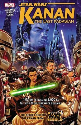 Star Wars: Kanan: The Last Padawan Vol. 1 by Greg Weisman
