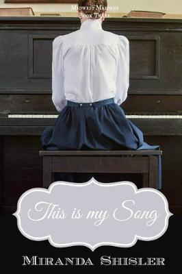 This Is My Song by Miranda Shisler image