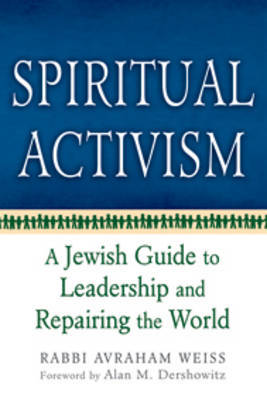 Spiritual Activism by Avraham Weiss image