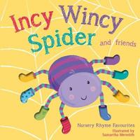 Incy Wincy Spider by Little Tiger Press
