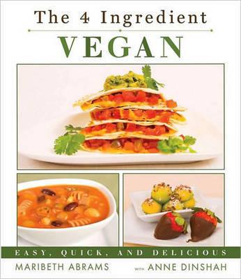 The Four-Ingredient Vegan by Maribeth Abrams image