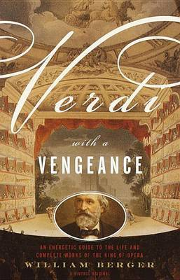 Verdi With A Vengeance by William Berger image