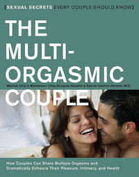 Multi Orgasmic Couple by Douglas Abrams Arava