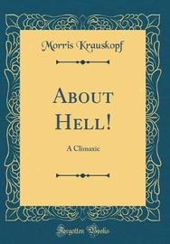 About Hell! by Morris Krauskopf image