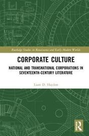Corporate Culture by Liam D. Haydon