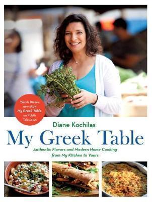 My Greek Table by Diane Kochilas image