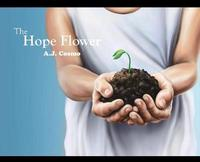 The Hope Flower by A J Cosmo image