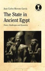 The State in Ancient Egypt by Juan Carlos Moreno Garcia
