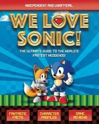 We Love Sonic! by Jane Kent