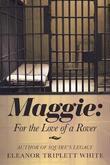 Maggie by Eleanor Triplett White