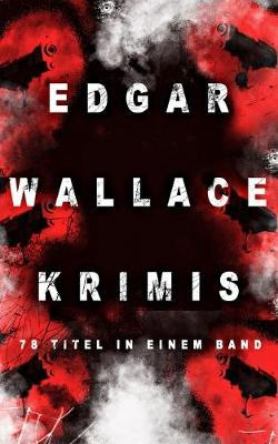 Edgar Wallace-Krimis by Edgar Wallace