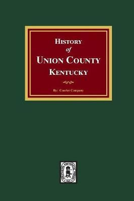 History of Union County, Kentucky by Courier Company image