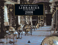 The Most Beautiful Libraries in the World 2008 Wall Calendar: 2008 image