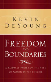 Freedom and Boundaries by Kevin L DeYoung image