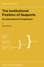 The Institutional Position of Seaports by H. Stevens