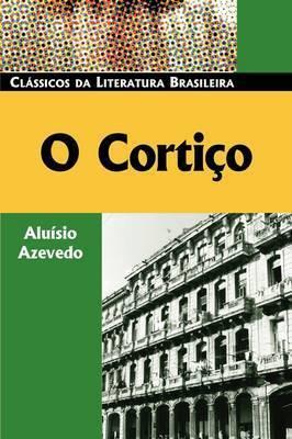 O Cortico by Aluisio Tancredo Goncalves de Azevedo