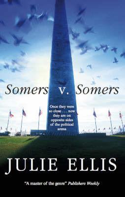 Somers V. Somers by Julie Ellis