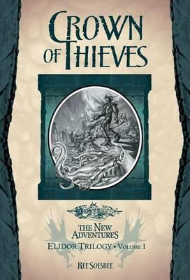 Crown of Thieves: v. 1 by Ree Soesbee