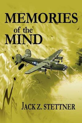 Memories of the Mind by Jack Z. Stettner