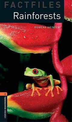 Oxford Bookworms Library Factfiles: Level 2:: Rainforests by Rowena Akinyemi image