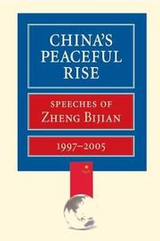 China's Peaceful Rise by Zheng Bijian