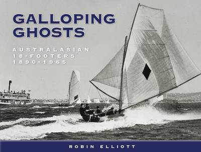Galloping Ghosts by Robin Elliott