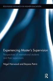 Experiencing Master's Supervision by Nigel Harwood