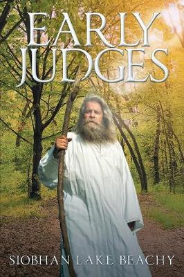 Early Judges by Siobhan Lake Beachy