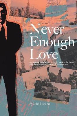 Never Enough Love by John Lazano