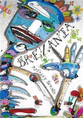 Brezania by Anthony Breslin