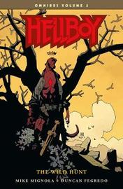 Hellboy Omnibus Volume 3: The Wild Hunt by Mike Mignola