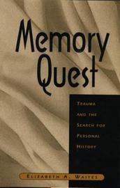 Memory Quest by Elizabeth A. Waites