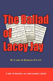 The Ballad of Lacey Jay by Larry, Payton image