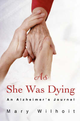 As She Was Dying by Mary Wilhoit image