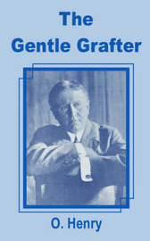 The Gentle Grafter, the by O Henry image