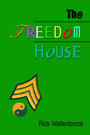 The Freedom House by Rick Wallenbrock image