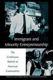 Immigrant and Minority Entrepreneurship by John Sibley Butler