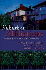 Suburban Affiliations by Mary P. Corcoran