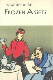 Frozen Assets by P.G. Wodehouse