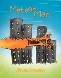 Meteor Man by Jonas Dowson