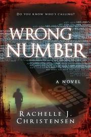 Wrong Number by Rachelle J Christensen image