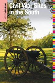 Insiders' Guide to Civil War Sites in the South by Shannon Lane image