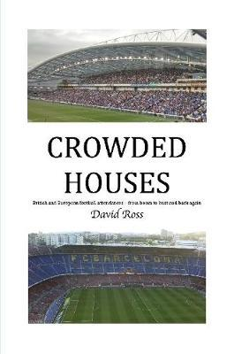 Crowded Houses by David Ross