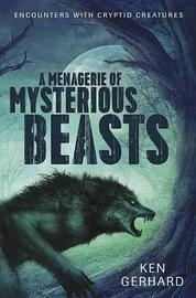 Menagerie of Mysterious Beasts by Ken, Gerhard