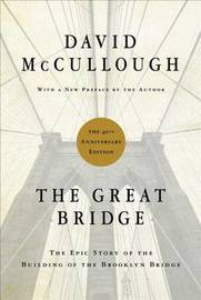 The Great Bridge by David McCullough image