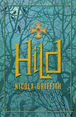 Hild by Nicola Griffith image