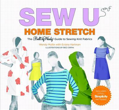 Sew U Home Stretch by Wendy Mullin