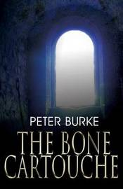 The Bone Cartouche by Peter Burke image