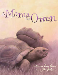 Mama for Owen by Marion Dane Bauer
