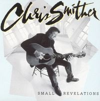 Small Revelations by Chris Smither